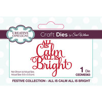 Creative Expressions - Christmas - Festive Collection - Craft Die - All Is Calm All Is Bright