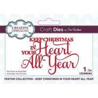 Creative Expressions - Christmas - Festive Collection - Craft Die - Keep Christmas In Your Heart All Year
