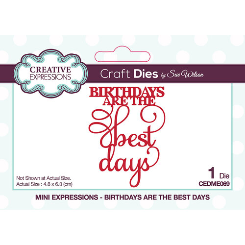 Creative Expressions - Mini Expressions Collection - Craft Die - Birthdays Are The Best Days