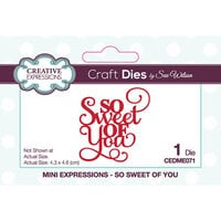 Creative Expressions - Mini Expressions Collection - Craft Die - So Sweet Of You