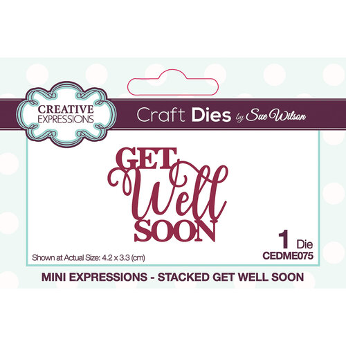 Creative Expressions - Mini Expressions Collection - Craft Dies - Get Well Soon