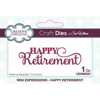 Creative Expressions - Craft Dies - Mini Expressions - Happy Retirement