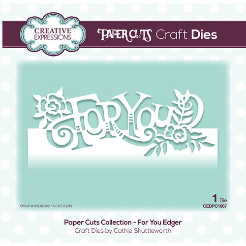 Creative Expressions - Paper Cuts Collection - Dies - For You Edger