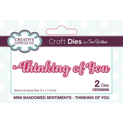 Creative Expressions - Mini Shadowed Sentiments - Dies - Thinking of You