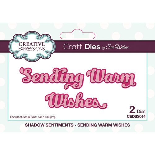 Creative Expressions - Shadowed Sentiments - Dies - Sending Warm Wishes