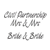 Creative Expressions - Woodware Just Words - Clear Photopolymer Stamps - Civil Partnership Mrs and Mrs