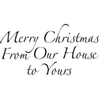 Creative Expressions - Woodware Just Words - Clear Photopolymer Stamps - Christmas - Merry Christmas From Our House To Yours