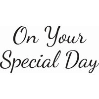 Creative Expressions - Woodware Just Words - Clear Photopolymer Stamps - On Your Special Day