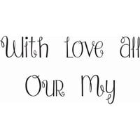 Creative Expressions - Woodware Just Words - Clear Photopolymer Stamps - With All Our My Love