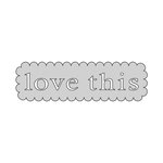 The Crafter's Workshop - Die Cutting Template - Love This