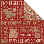 Creative Imaginations - Old Guys Rule Birthday Collection - 12 x 12 Double Sided Paper - No Regrets