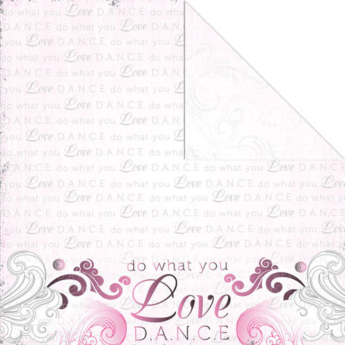 Creative Imaginations - Dance Collection - 12 x 12 Double Sided Paper - What You Love