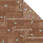 Creative Imaginations - Family Matters Collection - 12 x 12 Double Sided Paper - Grandparents