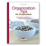Creating Keepsakes - Organization Tips for Scrapbookers, CLEARANCE