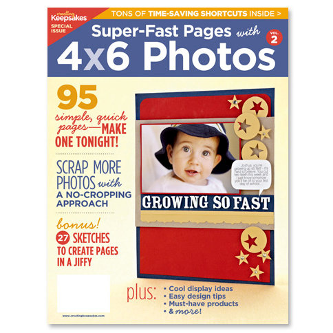 Creating Keepsakes - Super Fast Pages with 4 x 6 Photos - Vol. 2, CLEARANCE