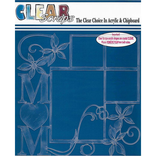 Clear Scraps - 12 x 12 Acrylic Layout - Mom