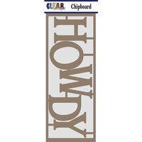 Clear Scraps - Chipboard Embellishments - Howdy
