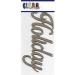 Clear Scraps - Chipboard Embellishments - Word - Script - Holiday