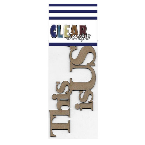 Clear Scraps - Chipboard Embellishments - Word - Script - This is Us
