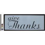 Clear Scraps - Mascils - 6 x 16 Masking Stencil - Give Thanks