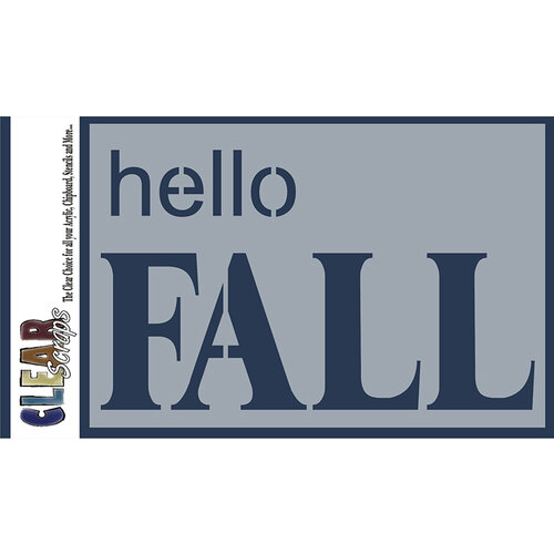 Clear Scraps - Mascils - 4 x 6 Masking Stencil - Hello Fall