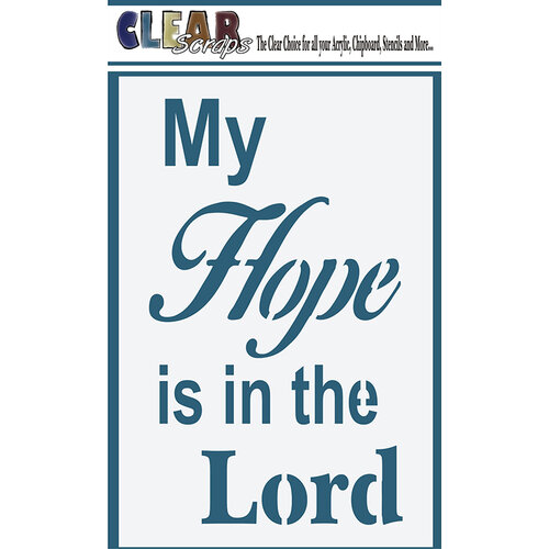 Clear Scraps - Mascils - 4 x 6 Masking Stencil - Hope Is