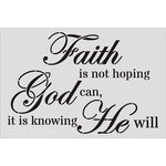 Clear Scraps - Wall Stencil - 18 x 24 - Faith God Will
