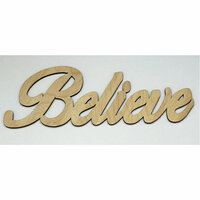 Clear Scraps - Wood Words - Scripted - Believe