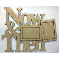 Clear Scraps - DIY - Wooden Word Frame - Now and Then