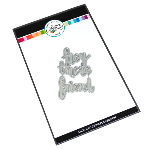 Catherine Pooler Designs - Totally Rad Collection - Dies - Hey There Friend Word