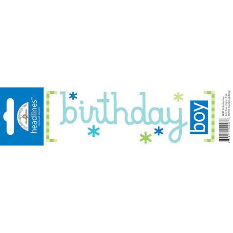 Doodlebug Design - Headlines Collection - Cardstock Stickers - Birthday Boy
