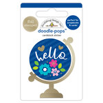 Doodlebug Design - Hello Collection - Doodle-Pops - 3 Dimensional Cardstock Stickers with Foil Accents - Hello World