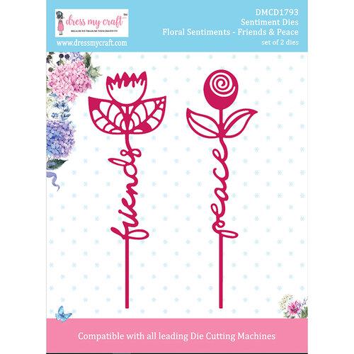 Dress My Craft - Sentiment Dies - Floral Sentiments - Friends and Peace