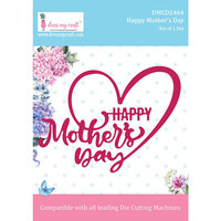 Dress My Craft - Dies - Happy Mother's Day