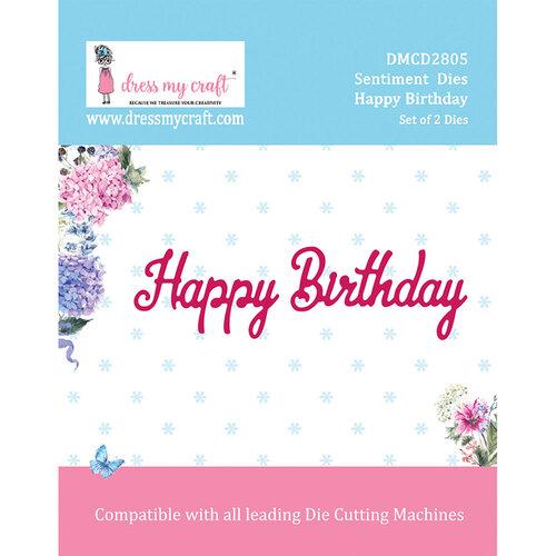 Dress My Craft - Sentiment Dies - Happy Birthday