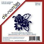 Die-Namites - Die - Hibiscus