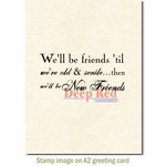 Deep Red Stamps - Cling Mounted Rubber Stamp - Old and New Friends