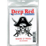 Deep Red Stamps - Cling Mounted Rubber Stamp - Beware of Pirates