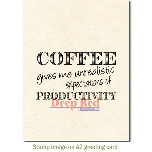 Deep Red Stamps - Cling Mounted Rubber Stamp - Coffee Productivity