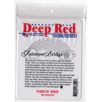 Deep Red Stamps - Cling Mounted Rubber Stamps - Rainbow Bridge