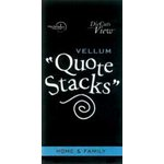 Die Cuts With a View - Vellum Quote Stacks - Home and Family, CLEARANCE