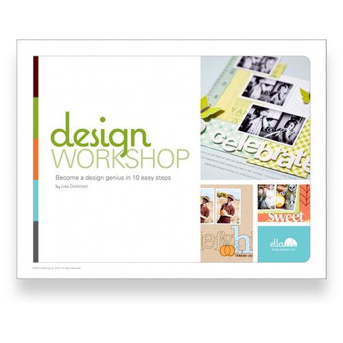Ella Publishing - Design Workshop by Lisa Dickinson (E-book)