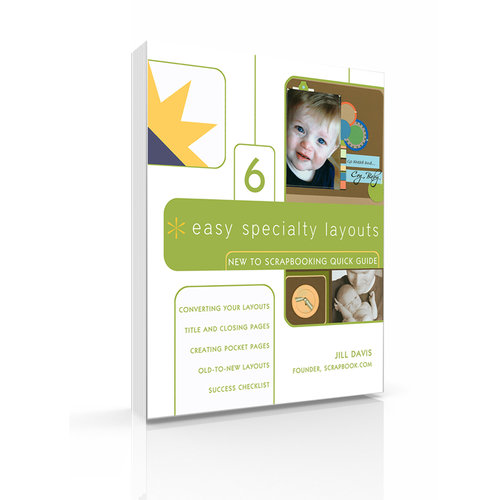 New to Scrapbooking Quick Guide 6 - Easy Specialty Layouts (E-Book)