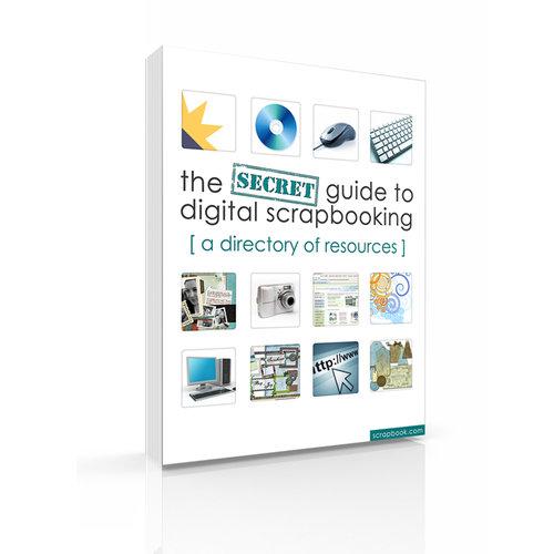 The Secret Guide to Digital Scrapbooking (E-Book)
