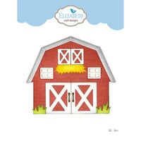 Elizabeth Craft Designs - Joset's Life Is Better On The Farm Collection - Dies - Barn
