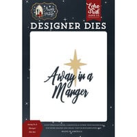 Echo Park - Christmas - Away In A Manger Collection - Designer Dies - Away In A Manger