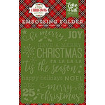 Echo Park - A Perfect Christmas Collection - Embossing Folder - Be Merry