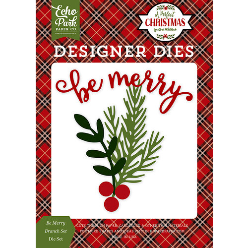 Echo Park - A Perfect Christmas Collection - Designer Dies - Be Merry Branch