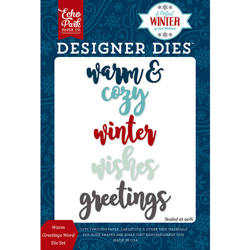 Echo Park - A Perfect Winter Collection - Designer Dies - Warm Greetings Word
