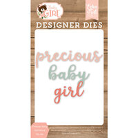 Echo Park - Baby Girl Collection - Decorative Dies - Precious Baby Girl Word